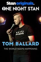 One Night Stan: Tom Ballard
