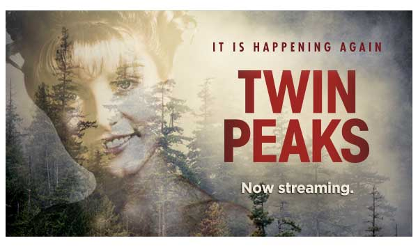 Twin Peaks - Now Streaming