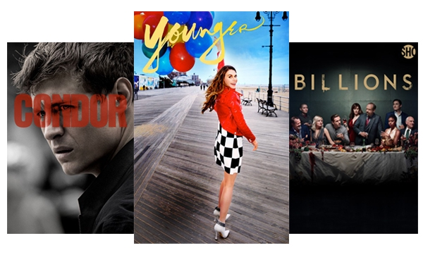 Stream TV Shows like Condor, Younger & Billions.